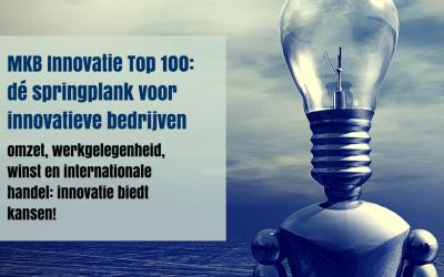 De MKB Innovatie Top 100 laat zien waar we in Nederland goed in zijn: Innoveren!